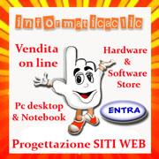 www.informaticaclic.it Vendita on line e progettazione siti web con un clic!
